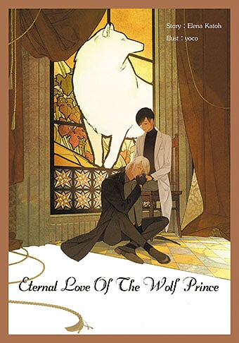 Eternal Love Of The Wolf Prince : Katoh Elena + มินิ
