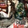 Deep kiss วอนจูบ : YBSoulmate