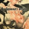 An Ordinary Story + Special novel: Nakahara Kazuya (นิยาย)