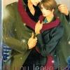 If you leave me : Tatsuru Kohji / Harumo Kuibira