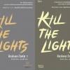 Kill the Lights 2 เล่มจบ: จังนยัง เขียน / ตรองสิริ แปล