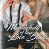 The Melancholy of two love birds + Mini (Direciton of love เล่ม 2 ) : Yakou Hana สำเนา