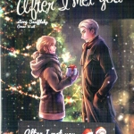 After I met you : Snufflehp (Spin off จาก มาโปรด)
