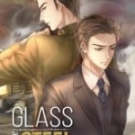 Glass and Steel : Naoto