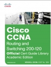 CCNA Routing and Switching 200-120 Official Cert Guide Library , Academic Edition - 9781587144875