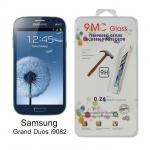 ฟิล์มกระจกนิรภัย สำหรับ Samsung Galaxy Grand Duos i9082