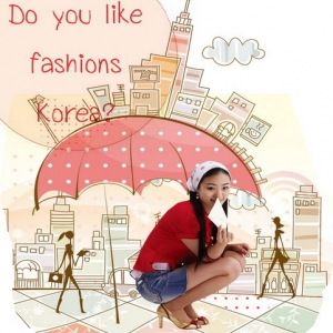 Do you like fashions-Korea?